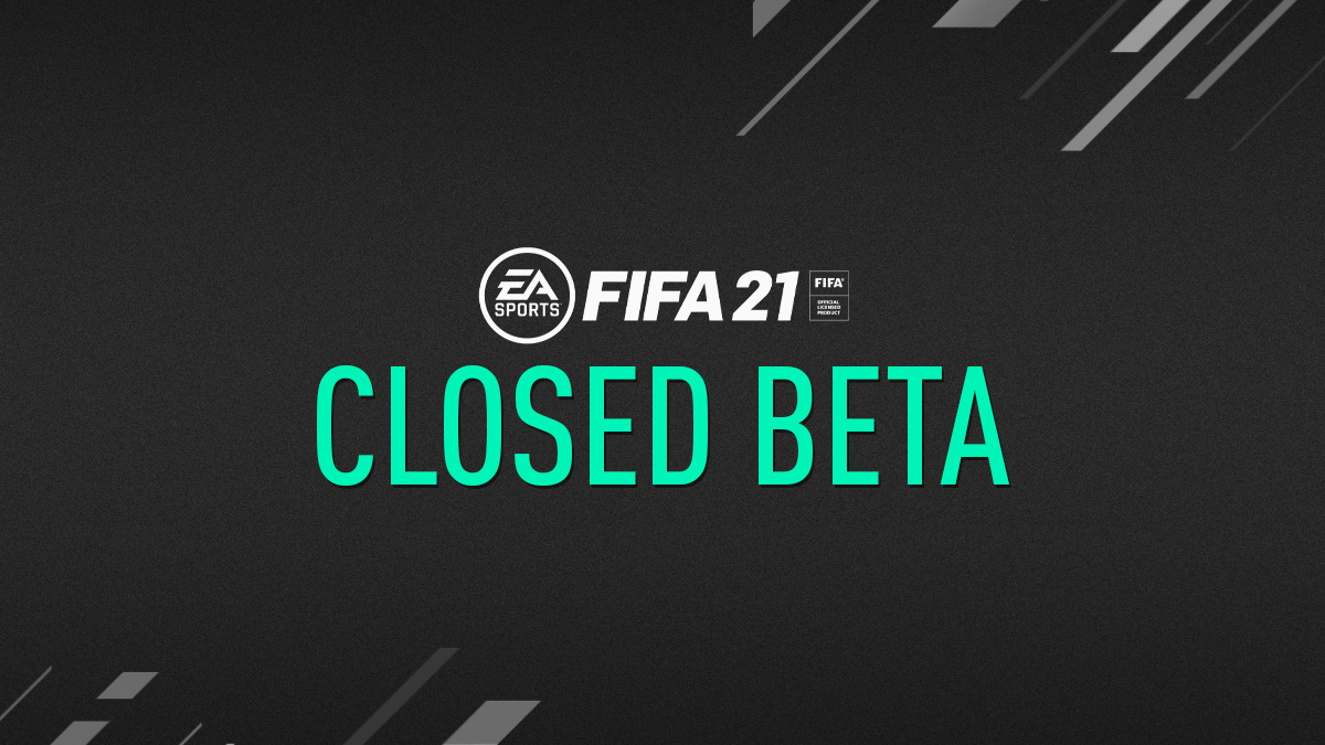 FIFA 21 Closed Beta